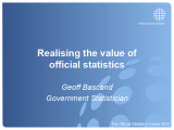 Realising the value of official statistics